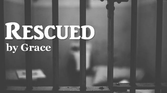 Rescued by Grace