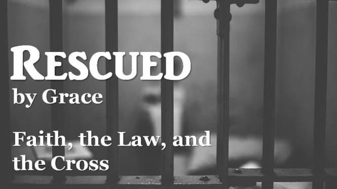 Rescued by Grace_ week 3